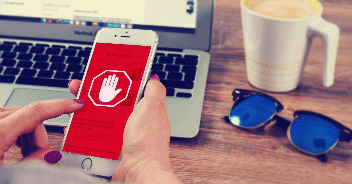 Adblockers en móvil, confirman su poder entre los usuarios